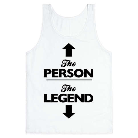 The Person, The Legend Tank Top