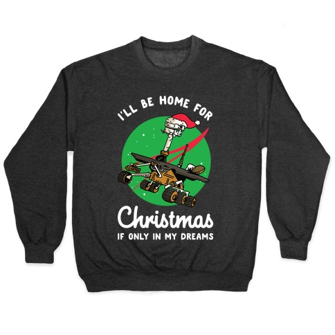 I'll Be Home For Christmas Oppy Pullover