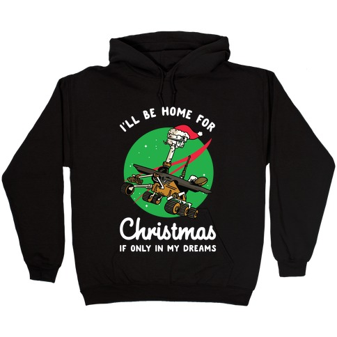 I'll Be Home For Christmas Oppy Hooded Sweatshirt