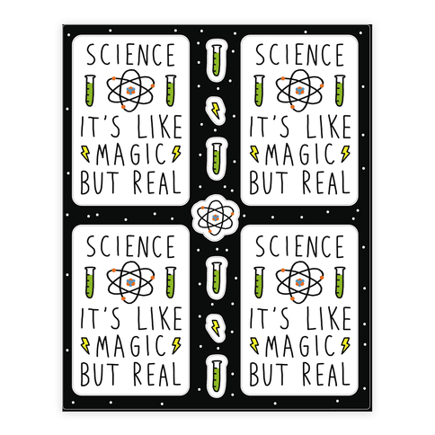 Science Is Like Magic But Real Sticker/Decal Sheet