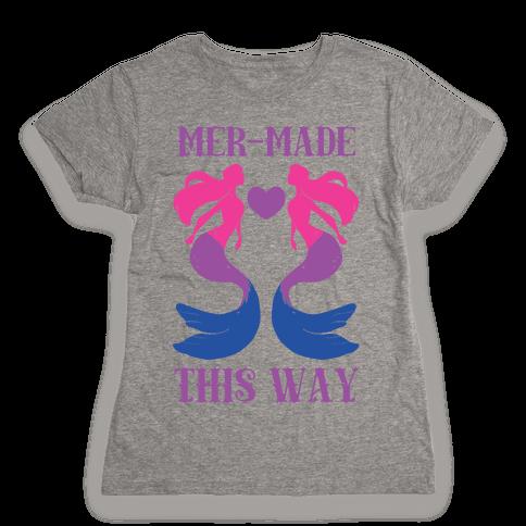 Mer-Made This Way - Bi Womens T-Shirt