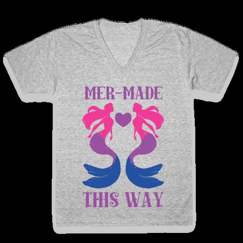 Mer-Made This Way - Bi V-Neck Tee Shirt