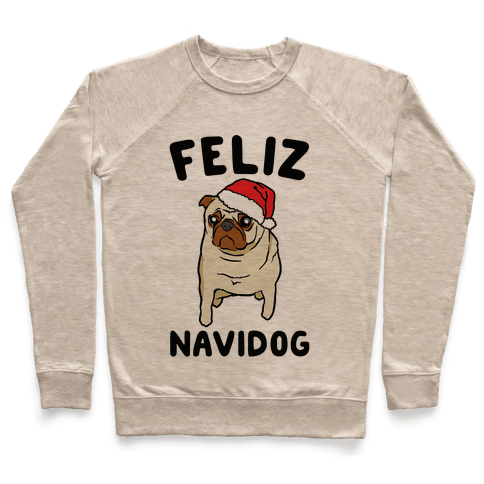 Feliz Navidog Parody Pullover