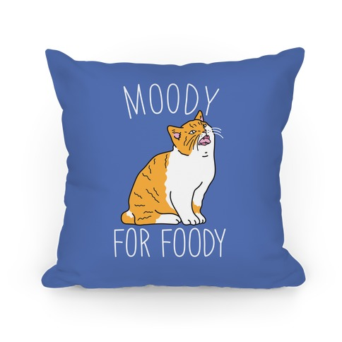 Moody For Foody Cat Pillow