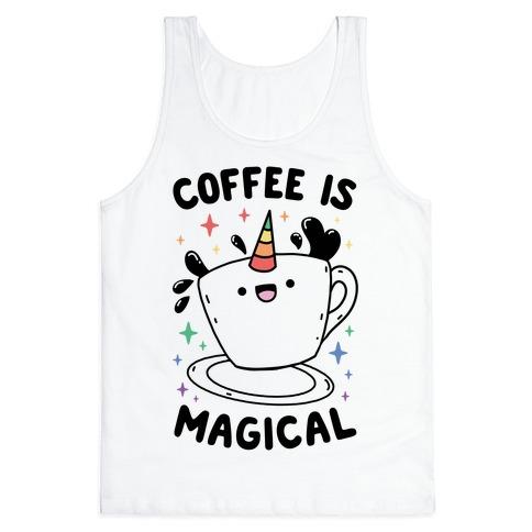 Coffee Is Magical Tank Top