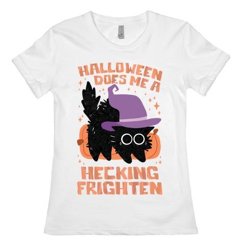Halloween Does Me A Hecking Frighten Womens T-Shirt