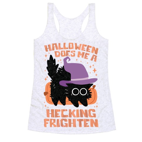 Halloween Does Me A Hecking Frighten Racerback Tank Top