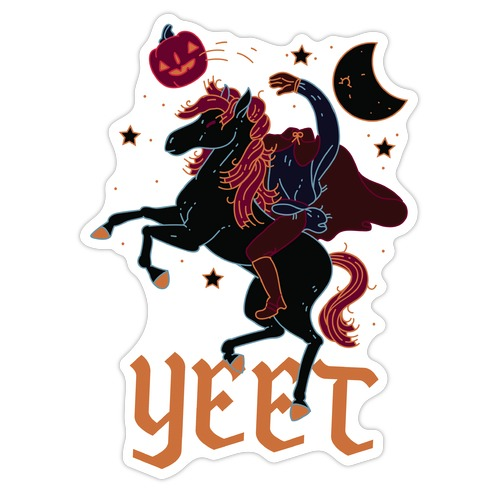Yeetless Horseman Die Cut Sticker