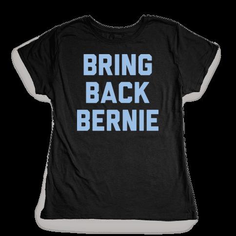 Bring Back Bernie (White) Womens T-Shirt