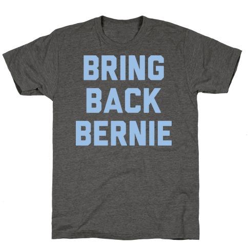 Bring Back Bernie (White) T-Shirt
