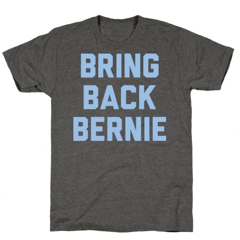 Bring Back Bernie (White) T-Shirt