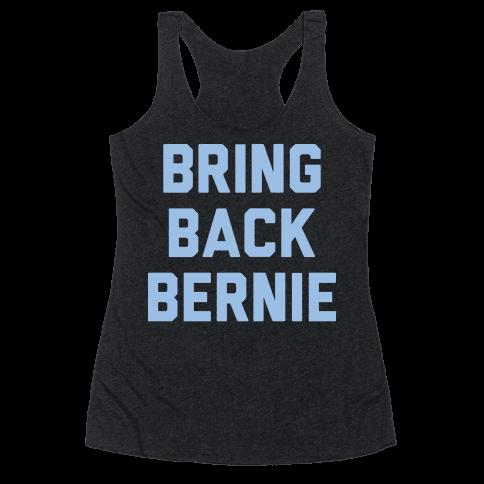 Bring Back Bernie (White) Racerback Tank Top
