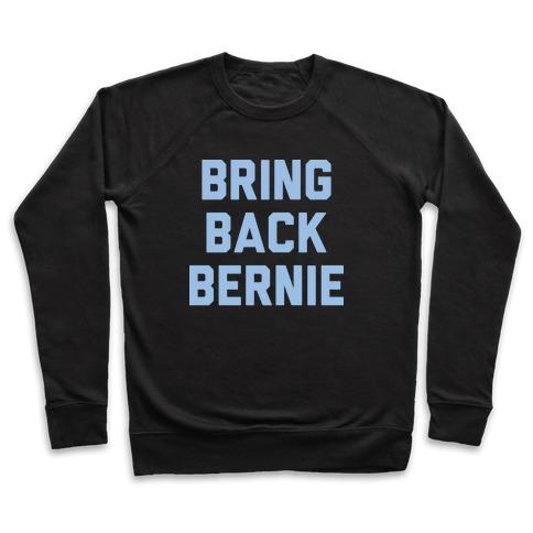 Bring Back Bernie (White) Pullover