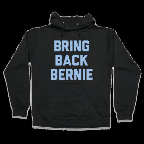 Bring Back Bernie (White) Hooded Sweatshirt