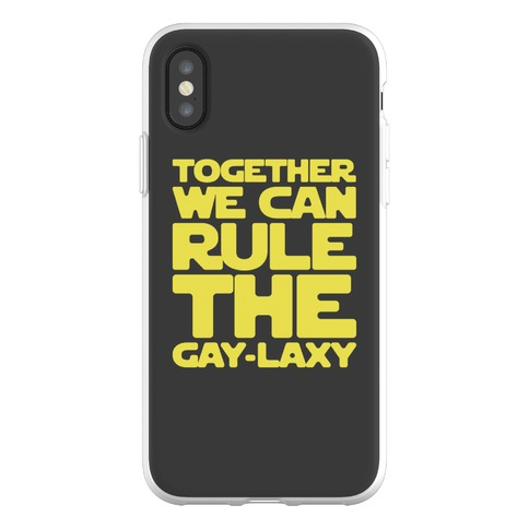 Together We Can Rule The Gay-laxy Phone Flexi-Case