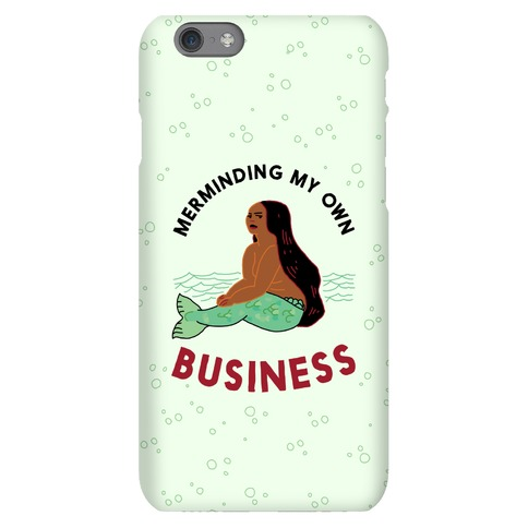 Merminding My Own Business Phone Case