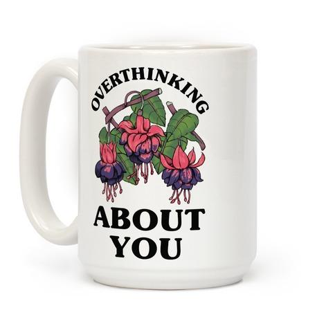 Overthinking About You Coffee Mug