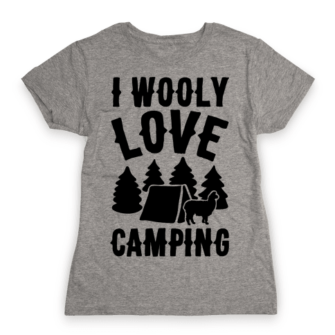 I Wooly Love Camping Alpaca Camping Parody Womens T-Shirt