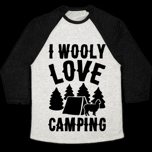 I Wooly Love Camping Alpaca Camping Parody Baseball Tee