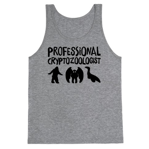 Professional Cryptozoologist Tank Top