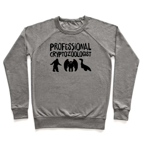 Professional Cryptozoologist Pullover