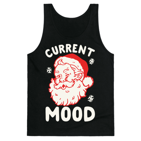 Current Mood: Christmas Tank Top