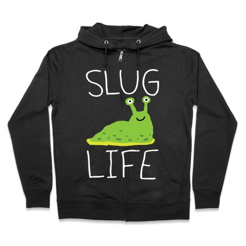 Slug Life Zip Hoodie