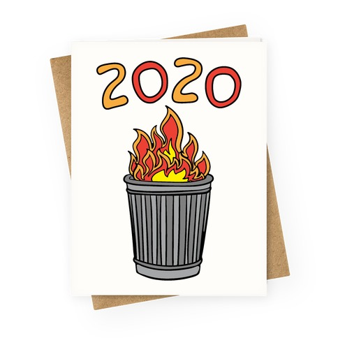 2020 Trash Fire Greeting Card