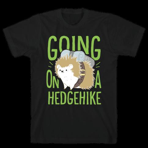 Going On A Hedgehike! Mens/Unisex T-Shirt