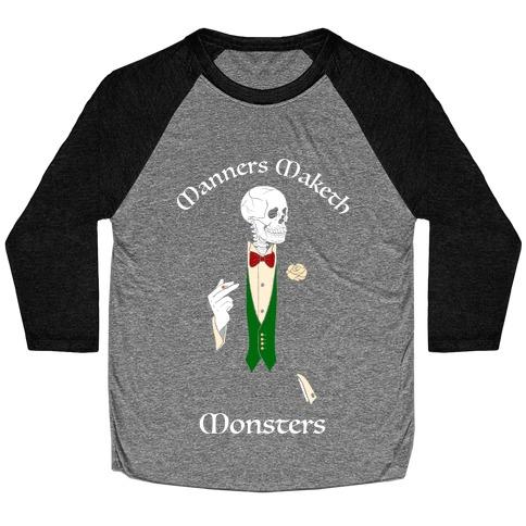 Manners Maketh Monsters Baseball Tee