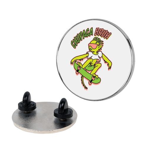 Chupaca-BRUH Pin