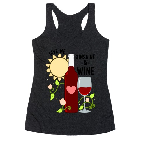 Give Me Sunshine & Wine Racerback Tank Top