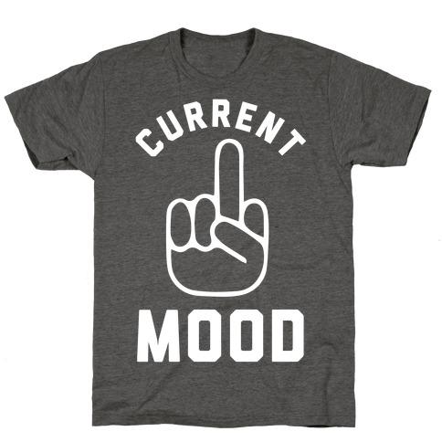 Current Mood Mens/Unisex T-Shirt