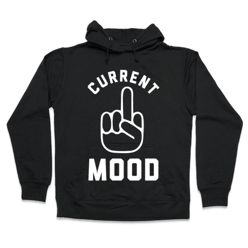 Current Mood Hooded Sweatshirt