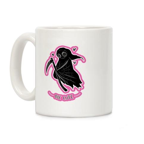 Die Cute Coffee Mug