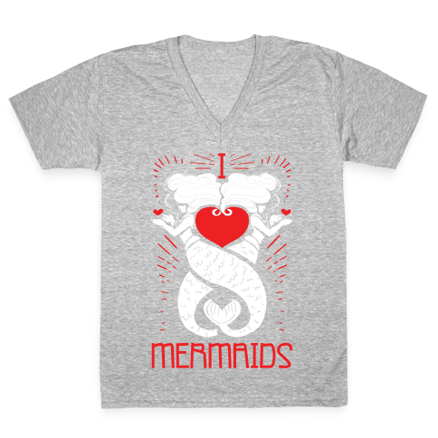 I Love Mermaids V-Neck Tee Shirt