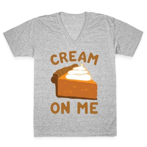 Cream On Me V-Neck Tee Shirt