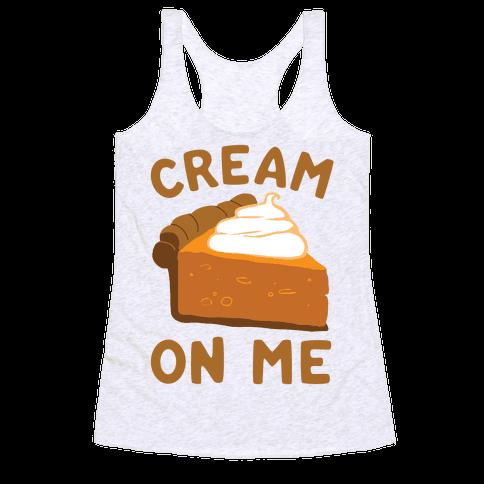 Cream On Me Racerback Tank Top