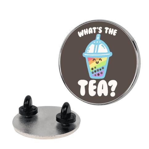 What's The Tea Bubble Tea Pin