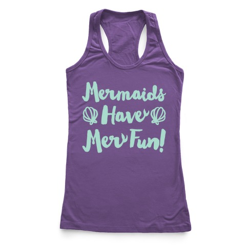 Mermaids Have Mer Fun White Print Racerback Tank Top