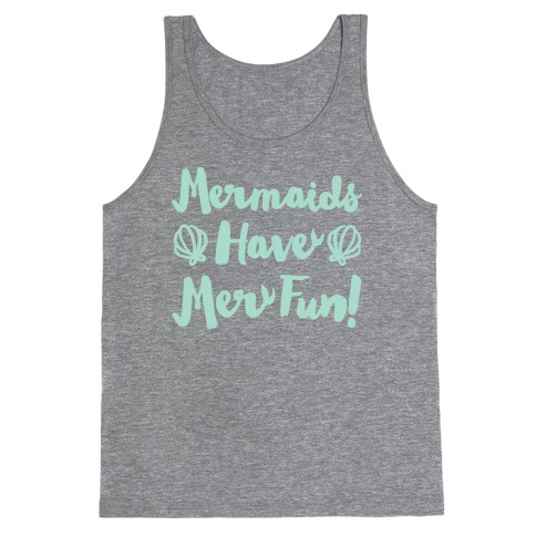 Mermaids Have Mer Fun White Print Tank Top