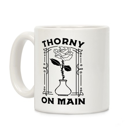 Thorny On Main Coffee Mug