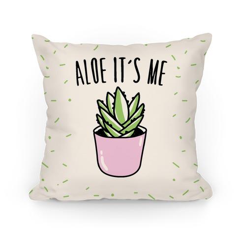 Aloe It's Me Pillow