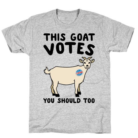 This Goat Votes T-Shirt