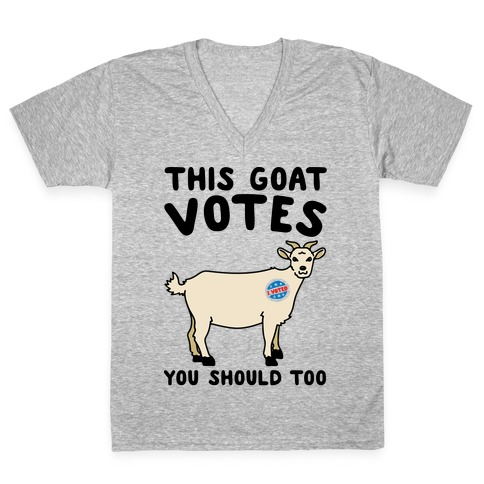 This Goat Votes V-Neck Tee Shirt