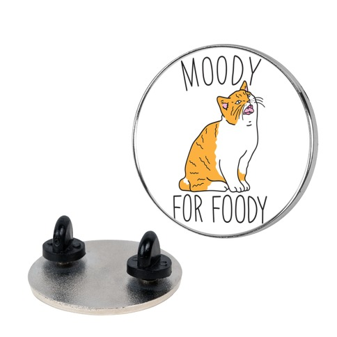 Moody For Foody Cat Pin