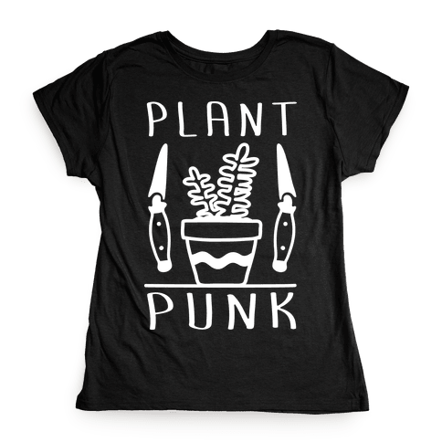 Plant Punk Womens T-Shirt
