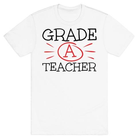 Grade A Teacher Mens/Unisex T-Shirt