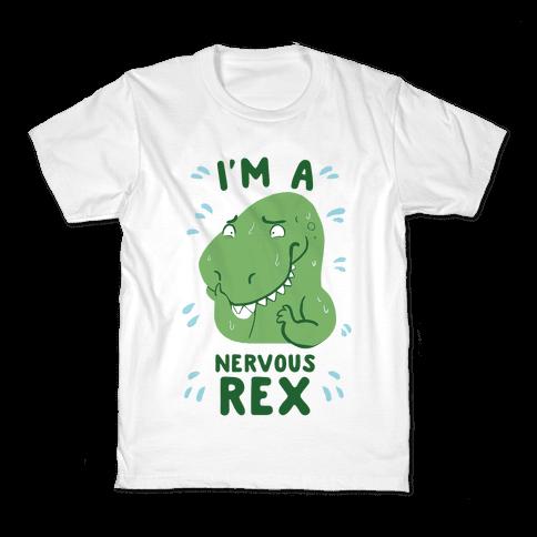 I'm a Nervous Rex Kids T-Shirt