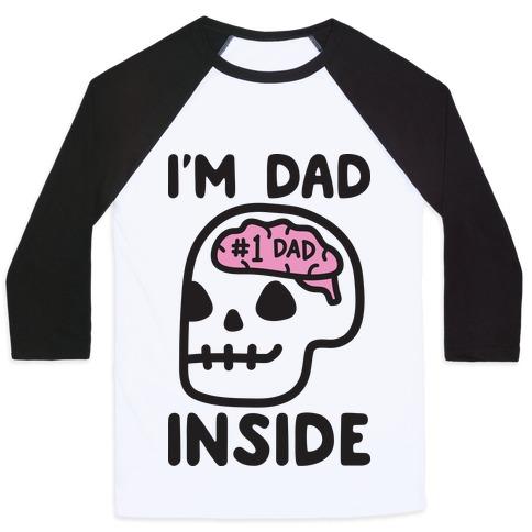 I'm Dad Inside Baseball Tee